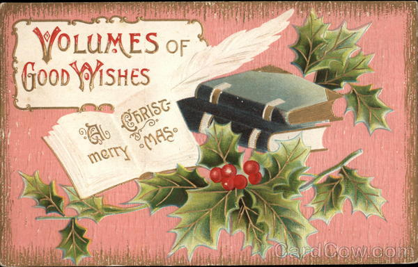 A Merry Christmas - Volumes of Good Wishes - Books and Holly